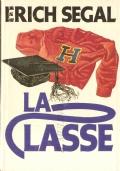 La classe (NARRATIVA AMERICANA – ERICH SEGAL)