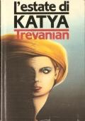 L'estate di Katya (NARRATIVA AMERICANA – TREVANIAN)