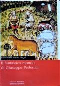 Il fantastico mondo di Giuseppe Pederialli