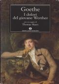 I dolori del giovane Werther con un saggio di Thomas Mann