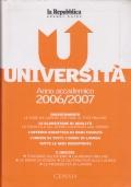 Università Anno accademico 2006/2007Orientamento, le classifiche di qualità, l'offerta didattica di ogni facoltà, l'indice di tutti i corsi di laurea, tutte le sedi decentrate