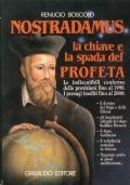 Nostradamus la chiave e la spada del profeta