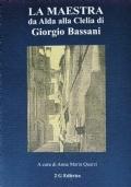 La Maestra da Alda alla Clelia di Giorgio Bassani [su Alda Costa]