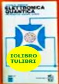 ELETTRONICA QUANTICA   transistor, maser, laser