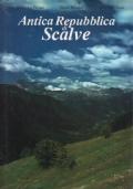 Antica repubblica di Scalve + Statuti Ordini et Leggi Municipali di tutta la valle di Scalve + Custodia