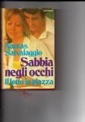 SABBIA NEGLI OCCHI - IL LETTO IN PIAZZA