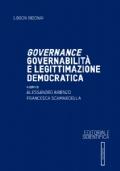 Governance, governabilità e legittimazione democratica