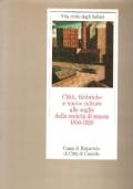 Vita civile degli italiani - Città, fabbriche e nuove culture alle soglie della società di massa 1850 - 1920