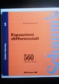 Equazioni differenziali - SCHAUM - 560 esercizi risolti