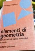 Elementi di Analisi Matematica ad uso della terza classe degli istituti tecnici industriali e nautici (2 vol.)