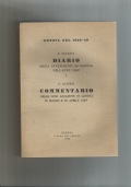 DIARIO DEGLI AVVENIMENTI DI GENOVA NELL'ANNO 1848 - COMMENTARIO DELLE COSE ACCADUTE IN GENOVA IN MARZO E APRILE 1849
