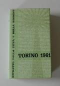 Torino 1961. Ritratto della città e della regione