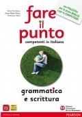 Fare il punto. Grammatica e scrittura