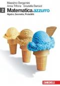 Matematica.azzurro - Volume 2 - Algebra, Geometria, Probabilità