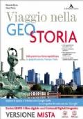 Viaggio nella geostoria. Per i Licei. Con e-book. Con espansione online vol.1