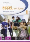 Eiffel en ligne. Livre de l'élève-Cahier d'exercices. Per le Scuole superiori. Con e-book. Con espansione online vol.1