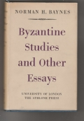 Byzantine Studies and Other Essays