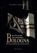 BOLOGNA - Storia, Volti e Patrimoni di una Comunità Millenaria - UNICO E SOLO SU COMPROVENDO