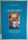 I Barnabiti. Manuale di storia e spiritualità dell'Ordine dei Chierici regolari di san Paolo decollato