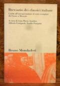 Breviario dei classici italiani , guida all' interpretazione di testi esemplari da Dante a Montale