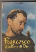 Francesco Giullare di Dio Tratto dal film omonimo Regia di Renzo Rossellini