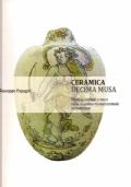 Ceramica decima musa - Musica, simboli e versi nella maiolica rinascimentale metaurense