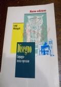 Disegno-Linguaggio-tecnica-espressione ( Nuova Edizione)