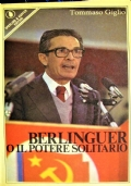 Berlinguer o il potere solitario