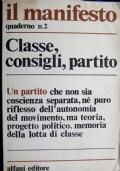il manifesto quaderno n.2 Classe consigli partito