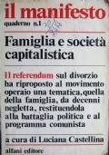 il manifesto quaderno n.1 Famiglia e società capitalistica