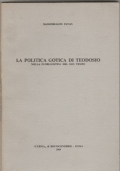 La politica gotica di Teodosio nella pubblicistica del suo tempo