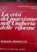 La crisi del marxismo nel Ungheria delle riforme
