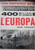 Un impero di 400 milioni di uomini l'Europa