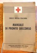 Croce Rossa Italiana Manuale di Pronto Soccorso