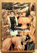 Cronaca della Pittura Italiana 1280-1580