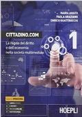 CITTADINO.COM - VOL. 1 -LE REGOLE DEL DIRITTO E DELL'ECONOMIA NELLA SOCIETA' MULTIMEDIALE