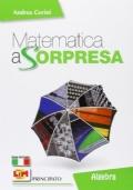 MATEMATICA A SORPRESA VOL 3. ALGEBRA + GEOMETRIA 3