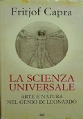 La scienza universale : arte e natura nel genio di Leonardo