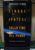 CINQUE IPOTESI SULLA FINE DEL MONDO