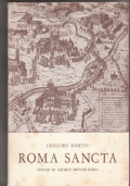 Roma Sancta (1581). Now first edited from the manuscript by George Bruner Parks.