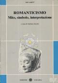 Romanticismo mito, simbolo, interpretazione