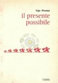 Il presente possibile