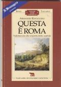 Questa è Roma - vademecum alla scoperta della capitale