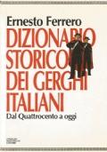 DIZIONARIO STORICO DEI GERGHI ITALIANI DAL QUATTROCENTO A OGGI