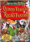 GERONIMO STILTON QUINTO VIAGGIO NEL REGNO DELLA FANTASIA