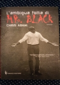 L'ambigua follia di Mr. Black