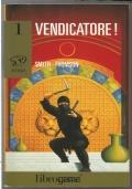 Ninja 1 Vendicatore! Librogame libri game ragazzi fantasy PRIMA EDIZIONE