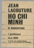 HO CHI MINH - La lotta per l'indipendenza e per la rivoluzione nel Vietnam