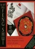 IL KIT DEL FENG SHUI -  La via cinese per ottenere Salute, Prosperità e Felicità, a Casa e al Lavoro