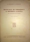 Manuale di prosodia e metrica latina ad uso delle scuole